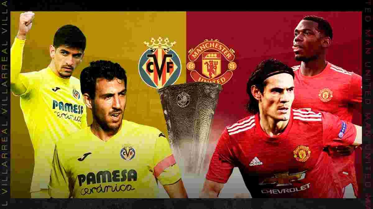 Вильярреал – Манчестер Юнайтед: анонс финала Лиги Европы